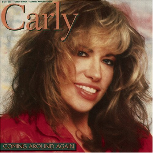 Carly Simon, Coming Around Again, Melody Line, Lyrics & Chords