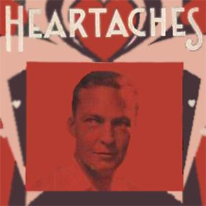 Klenner And Hoffman, Heartaches, Melody Line, Lyrics & Chords