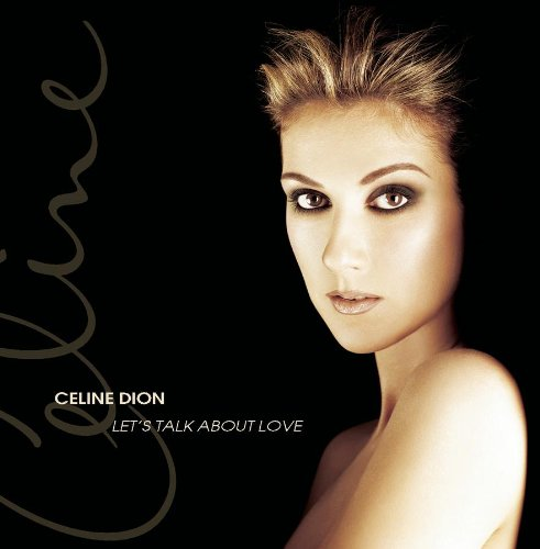 Celine Dion, Let's Talk About Love, Piano, Vocal & Guitar (Right-Hand Melody)