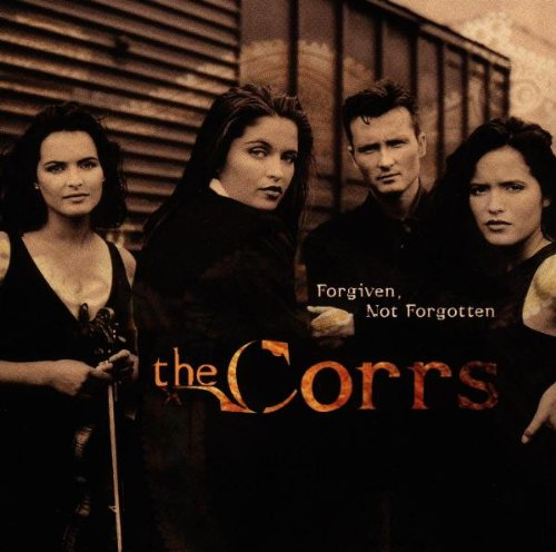 The Corrs, Forgiven, Not Forgotten, Piano, Vocal & Guitar