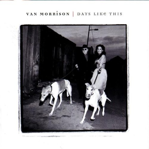 Van Morrison, Days Like This, Piano, Vocal & Guitar (Right-Hand Melody)