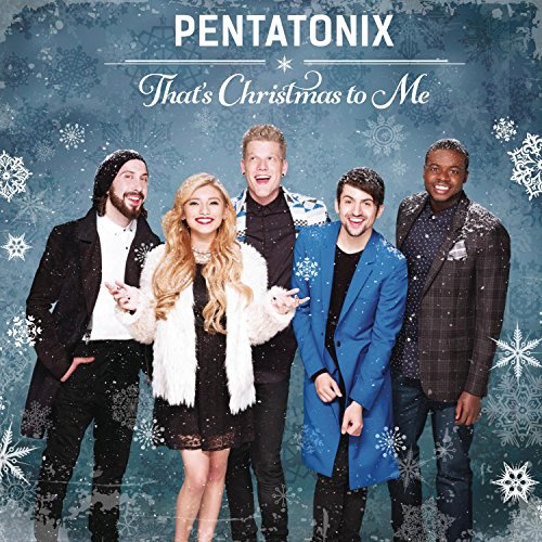 Pentatonix, That's Christmas To Me (arr. Mark Brymer), SSAA