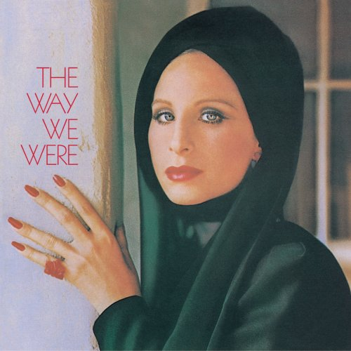 Barbra Streisand, The Way We Were, Piano, Vocal & Guitar (Right-Hand Melody)
