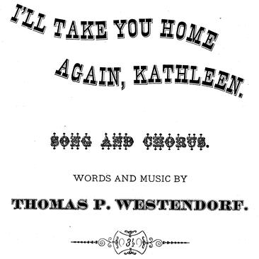 Thomas Westendorf, I'll Take You Home Again, Kathleen, Piano, Vocal & Guitar (Right-Hand Melody)