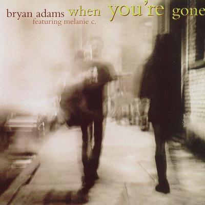 Bryan Adams and Melanie C, When You're Gone, Piano, Vocal & Guitar