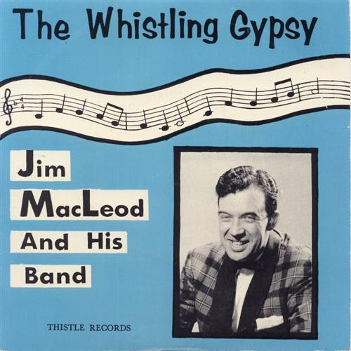 Leo Maguire, Whistling Gypsy, Piano, Vocal & Guitar (Right-Hand Melody)