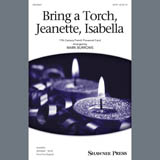 Download 17th Century French Carol 'Bring A Torch, Jeanette, Isabella (arr. Mark Burrows)' Printable PDF 11-page score for Christmas / arranged SATB Choir SKU: 407576.
