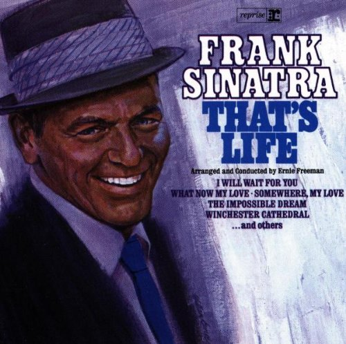 Frank Sinatra, That's Life, Piano, Vocal & Guitar (Right-Hand Melody)