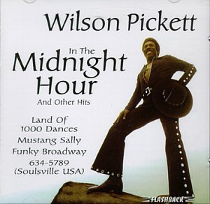 Wilson Pickett, In The Midnight Hour, Piano, Vocal & Guitar (Right-Hand Melody)