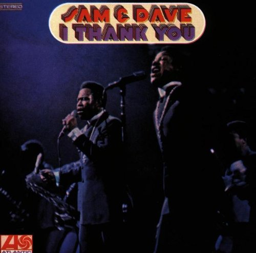 Sam & Dave, I Thank You, Piano, Vocal & Guitar (Right-Hand Melody)