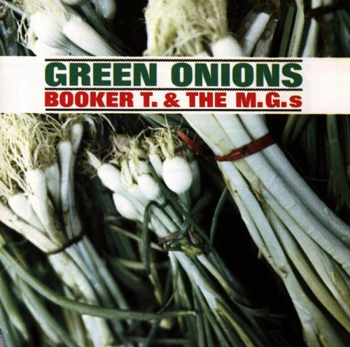 Booker T. & The MG's, Green Onions, Easy Piano
