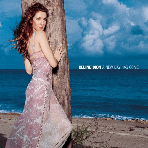 Celine Dion, A New Day Has Come, Piano, Vocal & Guitar (Right-Hand Melody)