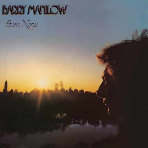 Barry Manilow, Even Now, Piano, Vocal & Guitar (Right-Hand Melody)