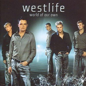 Westlife, World Of Our Own, Piano, Vocal & Guitar