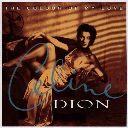 Celine Dion, The Colour Of My Love, Piano, Vocal & Guitar (Right-Hand Melody)