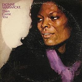Dionne Warwick, Then Came You (from the TV Series Webster), Piano, Vocal & Guitar (Right-Hand Melody)