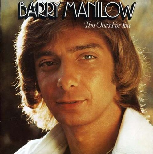 Barry Manilow, Looks Like We Made It, Easy Piano