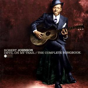 Robert Johnson, Love In Vain Blues, Piano, Vocal & Guitar (Right-Hand Melody)
