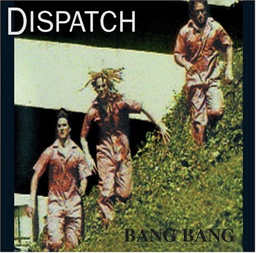 Dispatch, Bang Bang, Guitar Tab
