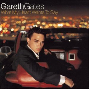 Gareth Gates, What My Heart Wants To Say, Melody Line, Lyrics & Chords