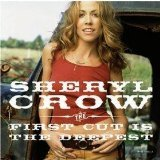 Sheryl Crow, The First Cut Is The Deepest, Piano, Vocal & Guitar
