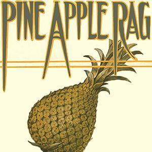 Scott Joplin, Pineapple Rag, Piano
