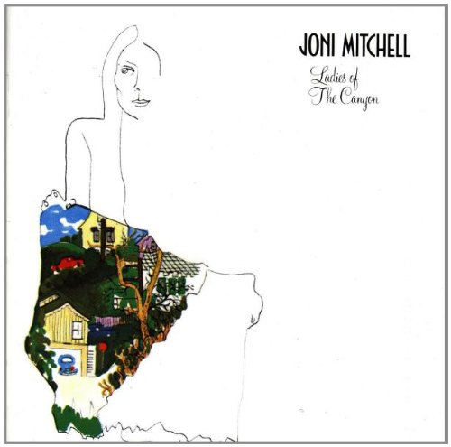 Joni Mitchell, Ladies Of The Canyon, Piano, Vocal & Guitar (Right-Hand Melody)