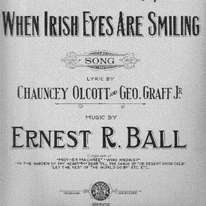 Ernest R. Ball, When Irish Eyes Are Smiling, Piano