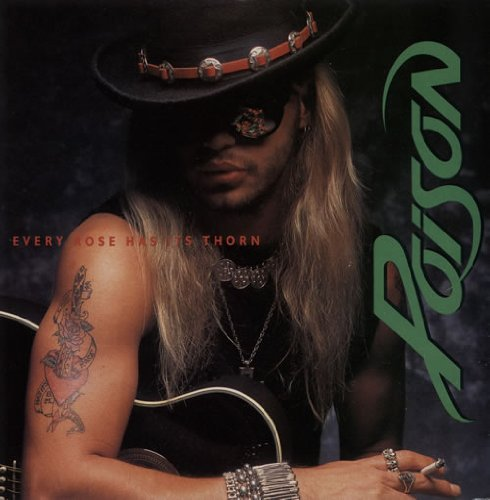 Poison, Every Rose Has Its Thorn, Piano, Vocal & Guitar (Right-Hand Melody)
