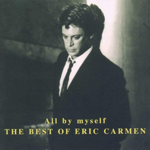 Eric Carmen, All By Myself, Piano, Vocal & Guitar
