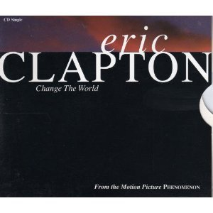 Eric Clapton, Change The World, Piano, Vocal & Guitar (Right-Hand Melody)