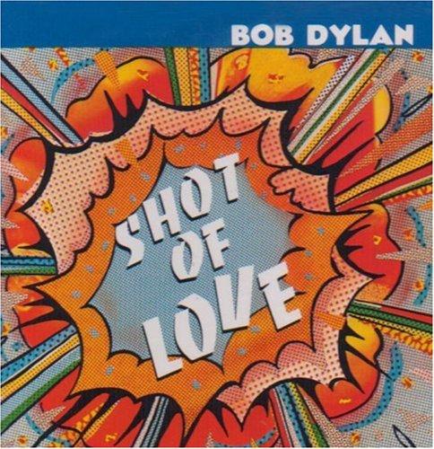 Bob Dylan, Shot Of Love, Piano, Vocal & Guitar (Right-Hand Melody)