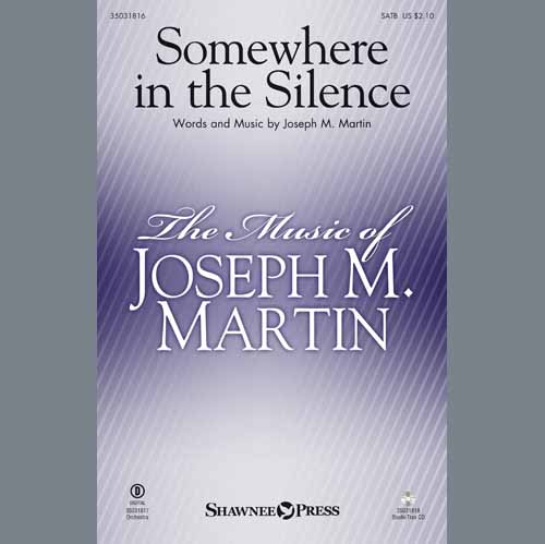 Joseph M. Martin, Somewhere in the Silence - Alto Sax 1-2 (sub. Horn 1-2), Choral Instrumental Pak