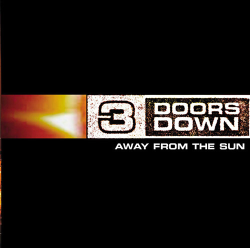 Easily Download 3 Doors Down Printable PDF piano music notes, guitar tabs for Guitar Tab (Single Guitar). Transpose or transcribe this score in no time - Learn how to play song progression.