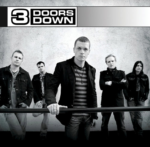 Easily Download 3 Doors Down Printable PDF piano music notes, guitar tabs for Piano, Vocal & Guitar (Right-Hand Melody). Transpose or transcribe this score in no time - Learn how to play song progression.