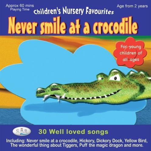 Jack Lawrence, Never Smile At A Crocodile, Piano, Vocal & Guitar (Right-Hand Melody)