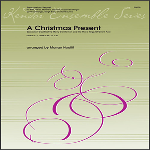 Murray Houllif, A Christmas Present - Percussion 4, Percussion Ensemble