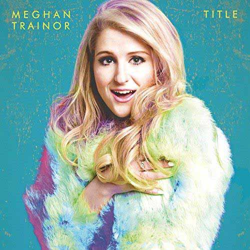 Meghan Trainor, Title, Piano, Vocal & Guitar (Right-Hand Melody)