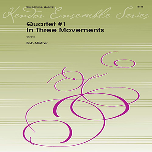 Bob Mintzer, Quartet #1 In Three Movements - Bb Soprano Sax, Woodwind Ensemble