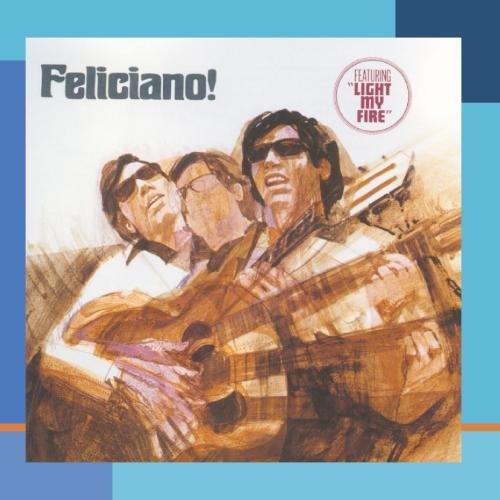 Jose Feliciano, Light My Fire, Lyrics & Chords