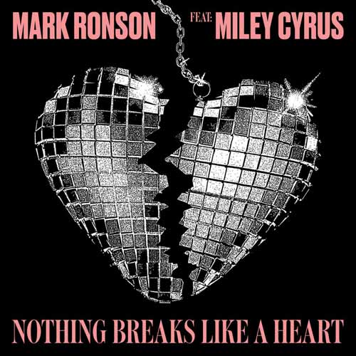 Mark Ronson, Nothing Breaks Like A Heart (feat. Miley Cyrus), Piano, Vocal & Guitar (Right-Hand Melody)