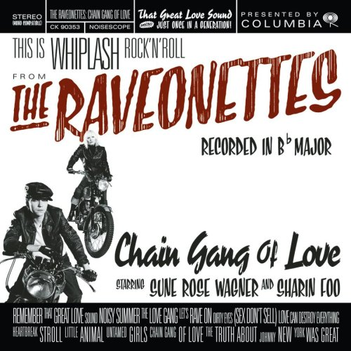 The Raveonettes, That Great Love Sound, Lyrics & Chords