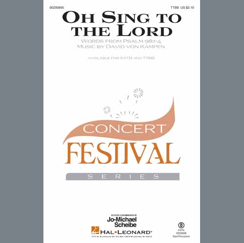David Von Kampen, Oh Sing To The Lord, SATB Choir