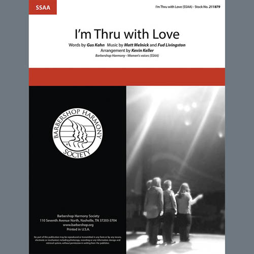 Bing Crosby, I'm Thru With Love (arr. Kevin Keller), SSAA