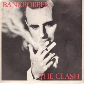 The Clash, Bankrobber, Lyrics & Chords