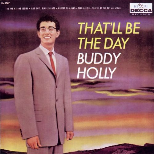 Buddy Holly, That'll Be The Day, Lyrics & Chords