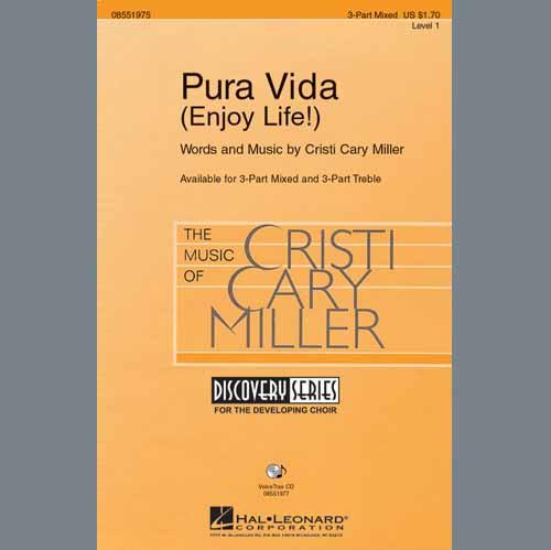 Cristi Cary Miller, Pura Vida (Enjoy Life), 3-Part Mixed Choir