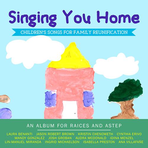 Nicole Guerra & Jason Robert Brown, Singing You Home, Piano & Vocal