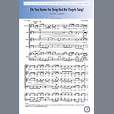 Download or print A.P. Cobb and John Milne Do You Know The Song That The Angels Sang Sheet Music Printable PDF 8-page score for Christmas / arranged SATB Choir SKU: 441951.