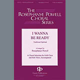 Download African-American Spiritual 'I Wanna Be Ready (arr. William C. Powell)' Printable PDF 11-page score for Concert / arranged SAB Choir SKU: 431045.